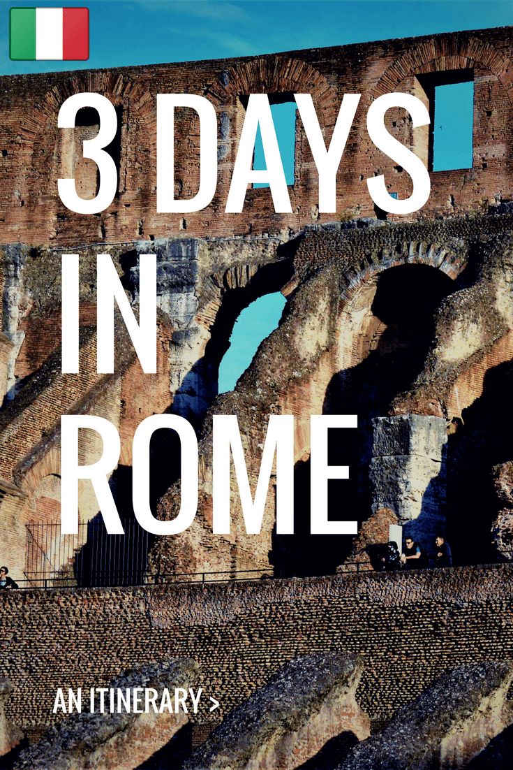 3 days in Rome an itinerary, Italy