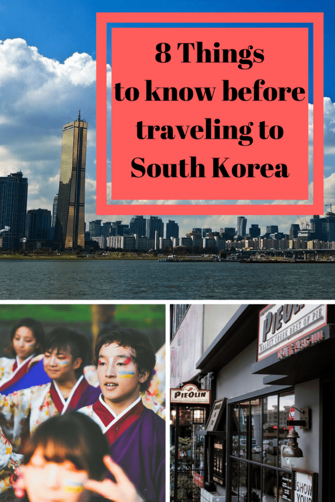 8 Things to know before Traveling to South Korea