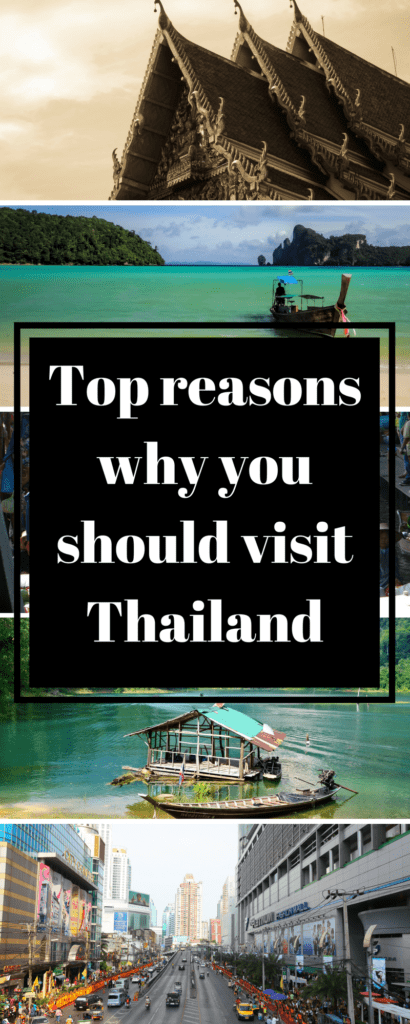 Top Reasons why you should visit Thailand