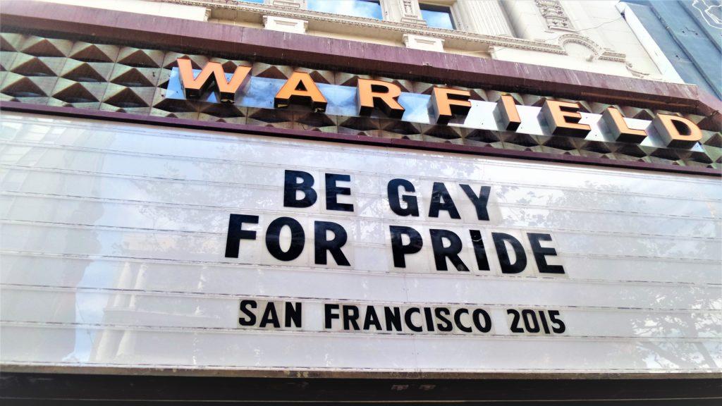 Warfield sign, gay pride parade, san francisco
