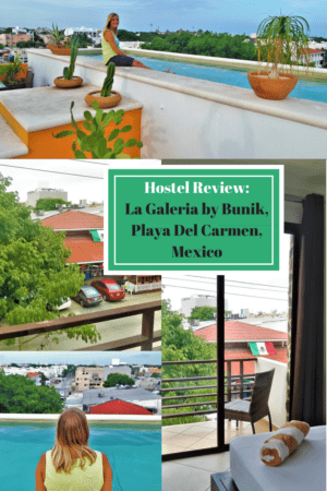 Hostel Review-La Galeria by Bunik,Playa Del Carmen,Mexico