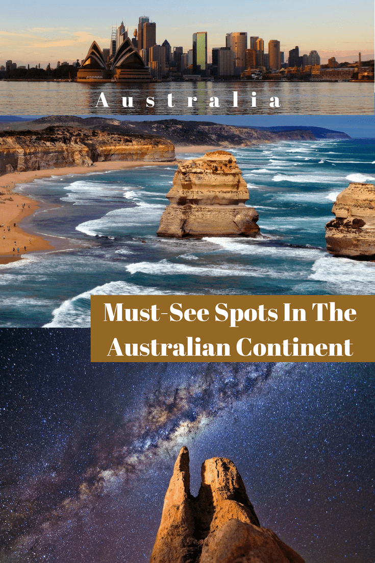 Must-See Spots In The Australian Continent
