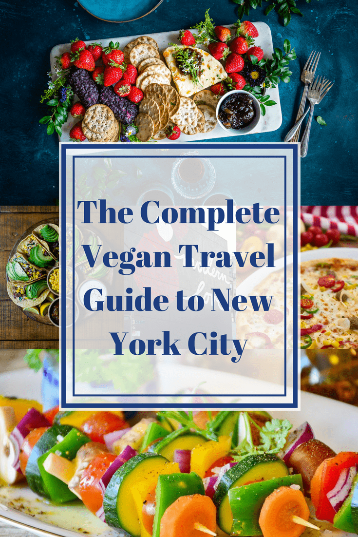 The Complete Vegan Travel Guide to New York City
