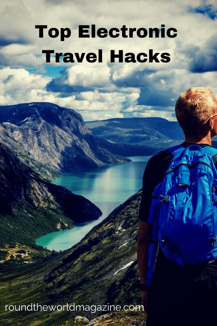 Top Electronic travel hacks