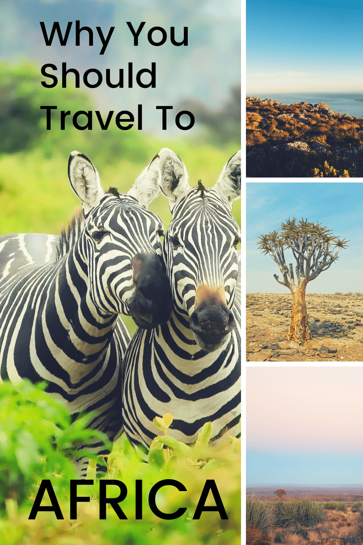 Why you should travel to africa