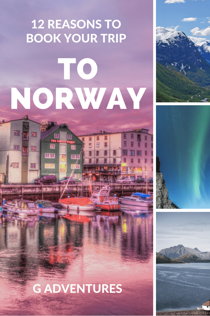 Reasons to book your trip to Norway