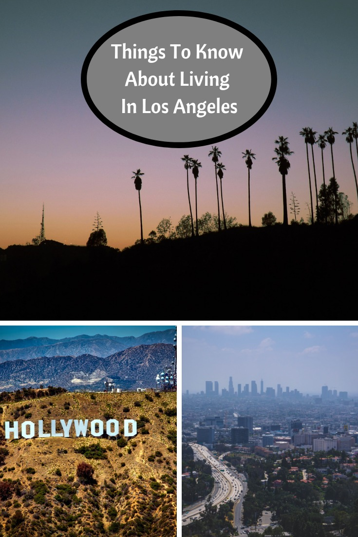 Things To Know About Living In Los Angeles