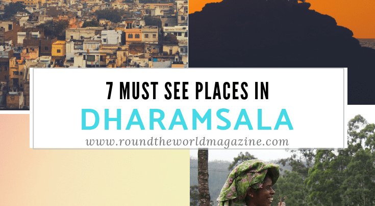 7 must see places to visit in Dharamsala