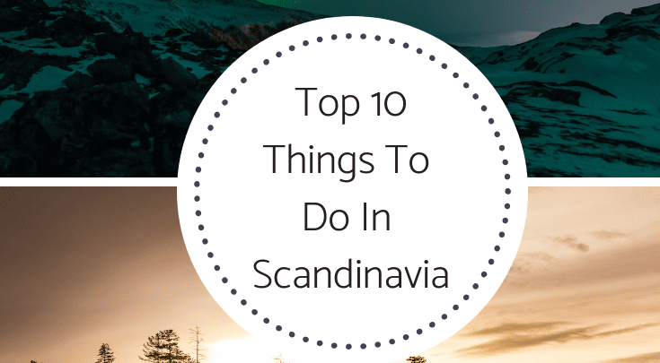 Things To Do In Scandinavia