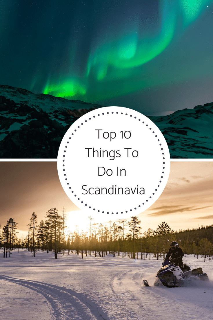 10 Cool Things To Do In Scandinavia