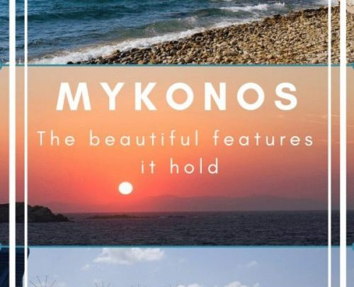 Where is Mykonos and what beautiful features does it hold?