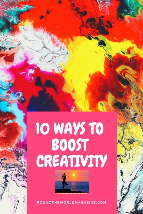10 ways to boost creativity