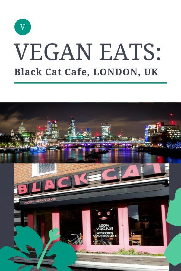 Vegan food in london the black cat cafe